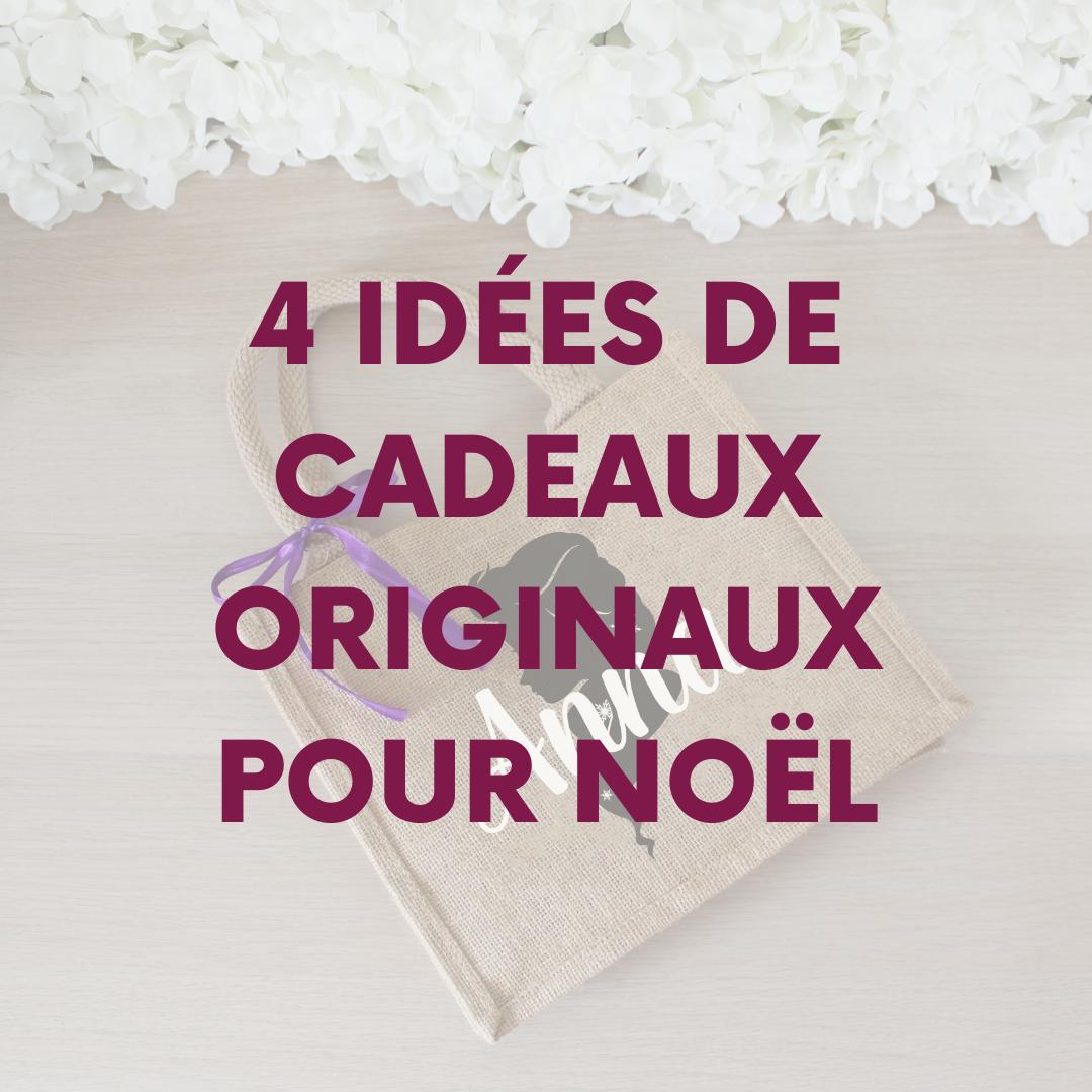 4 idees cadeaux originaux noel